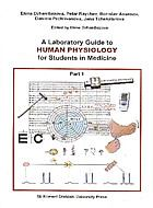 A Laboratory Guide to human physiology for Students in Medicine - part 1